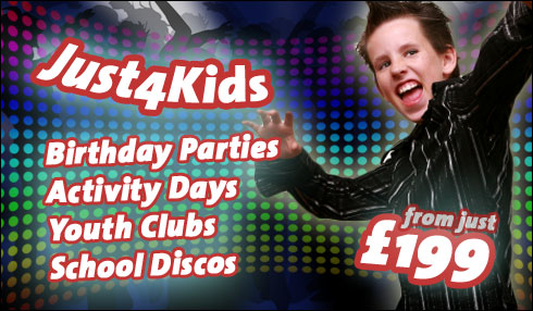 Just for Kids - birthdays, school discos, youth clubs - from £199